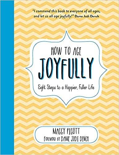 How to Age Joyfully